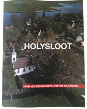 Van Hoolesloot tot Holysloot - Boek over 8 eeuwen geschiedenis van dorp boven Amsterdam