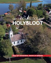 Boek Van Hoolesloot tot Holysloot